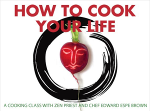 How To Cook Your Life (by Doris Dörrie